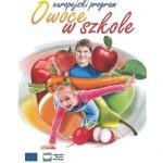 """Program """"OWOCE W SZKOLE"""""""